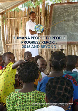 Humana People to People Progress Report 2016 and Byond